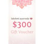 Lakshmi Ayurveda Gift Certificate – $300