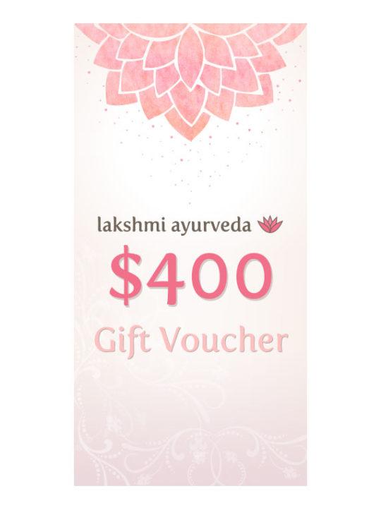 Lakshmi Ayurveda Gift Certificate – $400