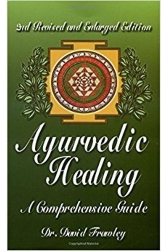 ayurvedic, healing, comprehensive, guide
